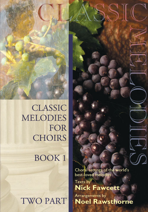 Classic Melodies For Choirs-SaClassic Melodies For Choirs-Sa