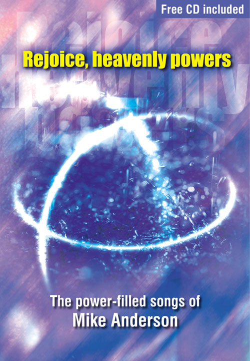 Rejoice Heavenly Powers - ***Don'T Back Order***Rejoice Heavenly Powers - ***Don'T Back Order***