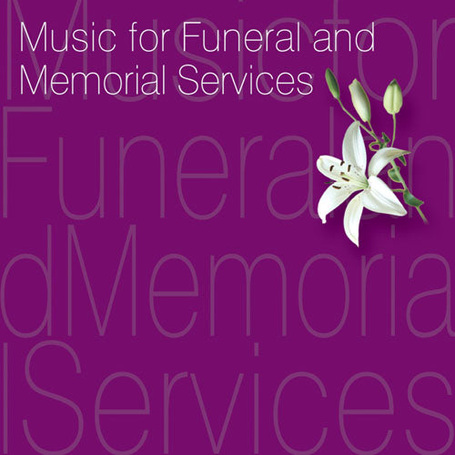 Music For Funerals & Memorial ServicesMusic For Funerals & Memorial Services