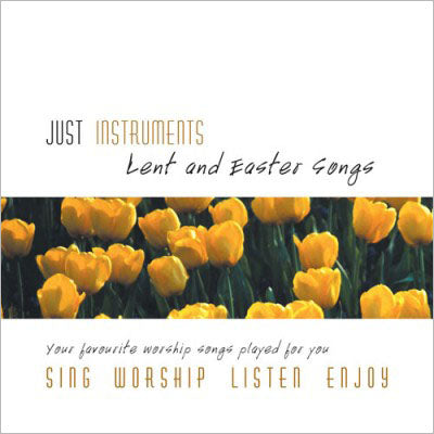Just Instruments Lent & Easter SongsJust Instruments Lent & Easter Songs