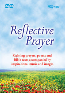 Reflective Prayer DvdReflective Prayer Dvd