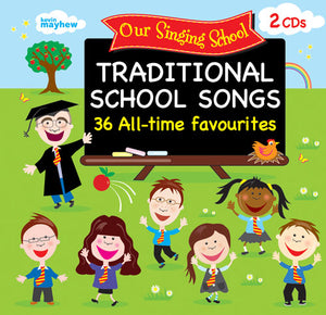 Our Singing School - Traditional School SongsOur Singing School - Traditional School Songs