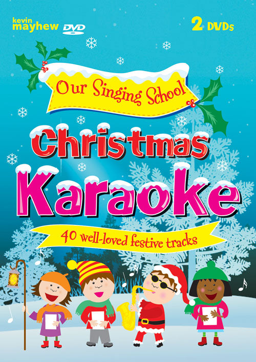 Our Singing School - Karaoke ChristmasOur Singing School - Karaoke Christmas