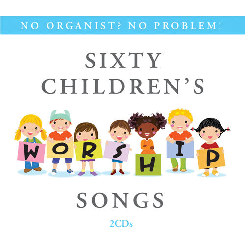 Sixty Children's Worship SongsSixty Children's Worship Songs