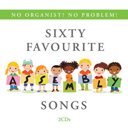 Sixty Favourite Assembly SongsSixty Favourite Assembly Songs