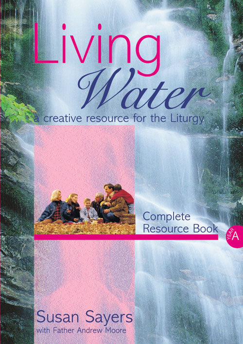 Living Water - Year ALiving Water - Year A