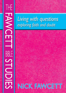 Living With Questions-Exploring Faith & DoubtLiving With Questions-Exploring Faith & Doubt
