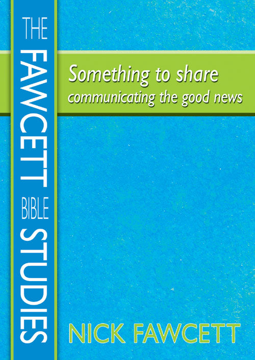 Something To Share-Communicating The Good NewsSomething To Share-Communicating The Good News