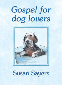 Gospel For Dog LoversGospel For Dog Lovers