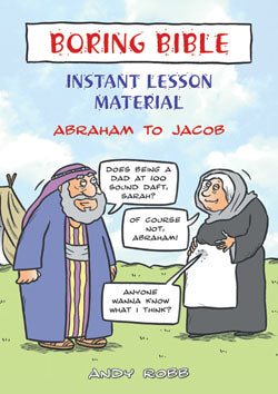 Boring Bible Instant Lesson Material-Abraham To JacobBoring Bible Instant Lesson Material-Abraham To Jacob