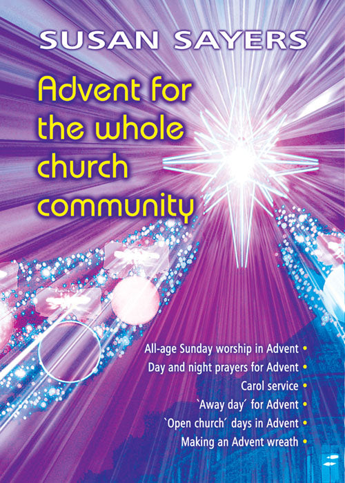Advent For The Whole Church Community - ***Don'T Back Order***Advent For The Whole Church Community - ***Don'T Back Order***