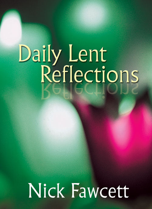 Daily Lent ReflectionsDaily Lent Reflections