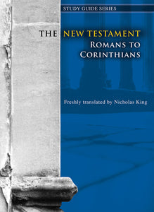 New Testament - Romans To CorinthiansNew Testament - Romans To Corinthians