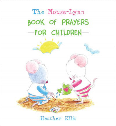 The Mouse-Lynn Book Of Prayers For ChildrenThe Mouse-Lynn Book Of Prayers For Children