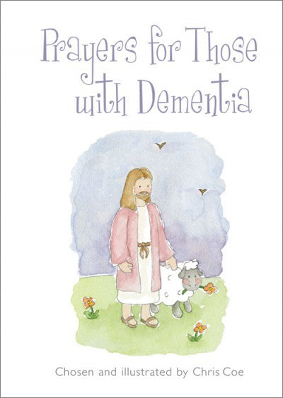 Prayers For Those With DementiaPrayers For Those With Dementia