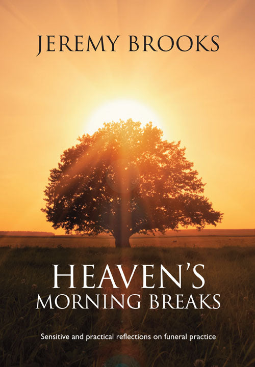 Heaven's Morning BreaksHeaven's Morning Breaks