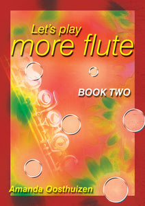 Let's Play More Flute -Book 2
