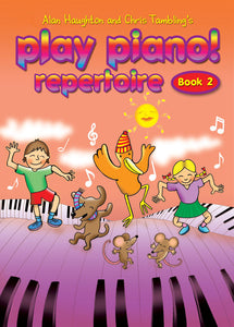 Play Piano! Repertoire Book 2Play Piano! Repertoire Book 2