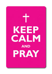 Keep Calm And Pray Fridge MagnetKeep Calm And Pray Fridge Magnet