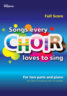 Songs Every Choir Loves To SingSongs Every Choir Loves To Sing