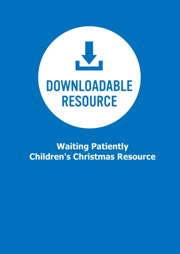 Waiting Patiently - Children's Christmas Resource (Pdf)Waiting Patiently - Children's Christmas Resource (Pdf)