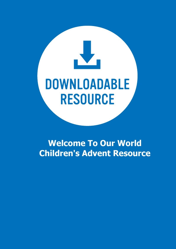 Welcome To Our World - Children's Advent Resource (Pdf)Welcome To Our World - Children's Advent Resource (Pdf)