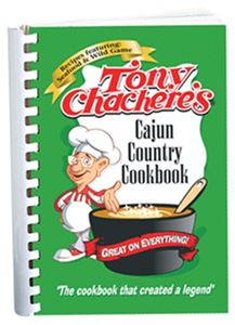 Tony Chachere's Cajun Country Cookbook