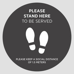 Stand Here To be Served Stickers