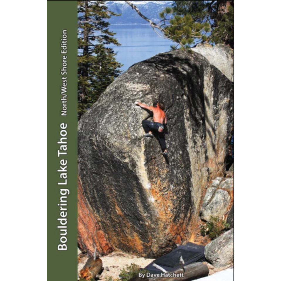 bouldering lake tahoe north/west edition