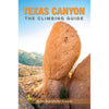 a person leads a steep tower on the cover of the texas canyon climbing guide