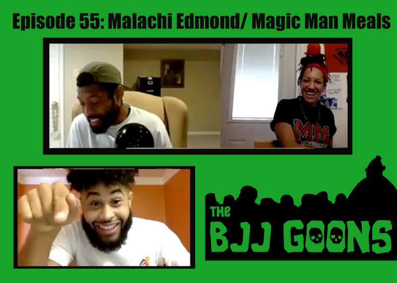 Episode 55: Malachi Edmond/ Magic Man Meals