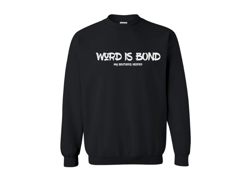 Word is Bond Unisex Sweater