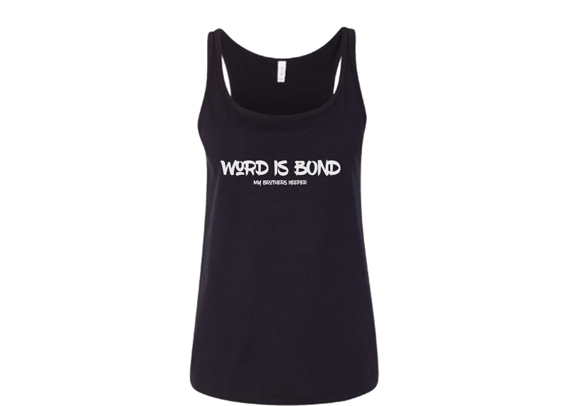 Word is Bond Women's Relaxed Tank Top