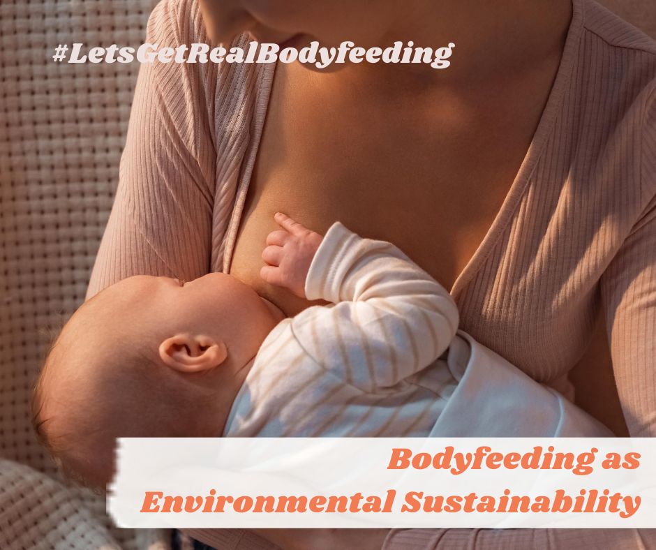 Body-feeding as Environmental Sustainability