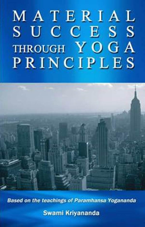 Material Success through Yoga Principles