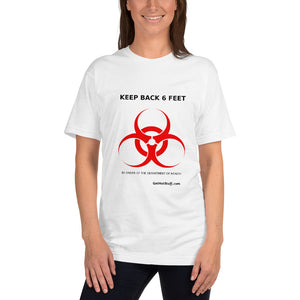 KEEP BACK 6 FEET T-Shirt