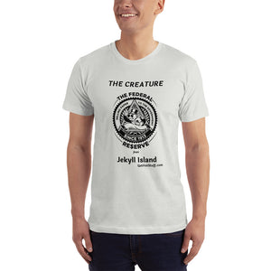 Federal Reserve T-Shirt telling it like it is