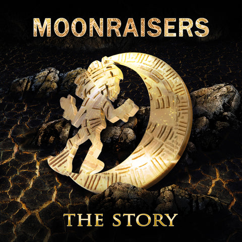 Moonraisers - The Story