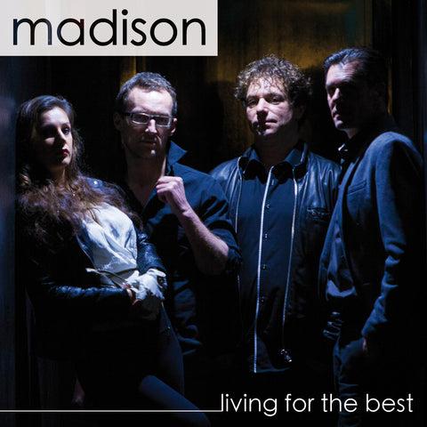 Madison - Living For The Best