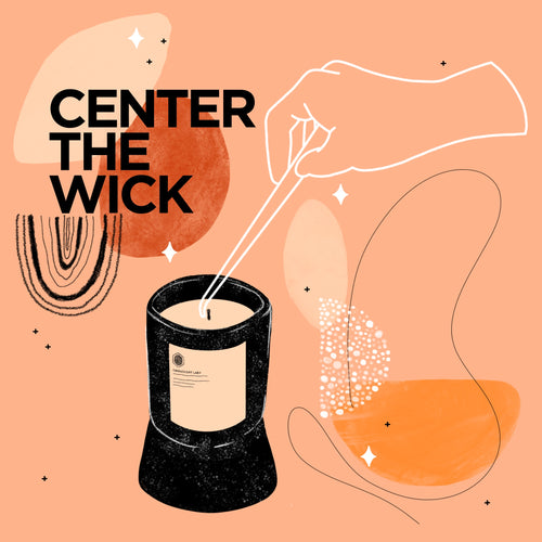 Center the wick