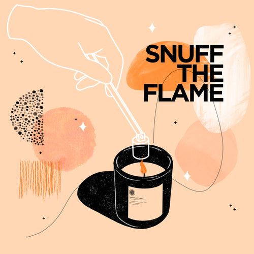 Snuff the flame