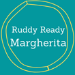 Ruddy Ready Margherita