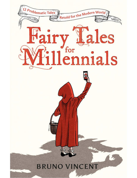 Fairy Tales for Millennials - Bruno Vincent