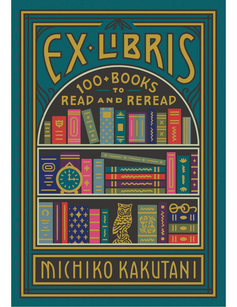 EX LIBRIS 100+ Books to Read and Reread