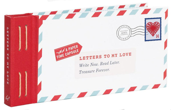 Letters To My Love, A Paper Time Capsule - Lea Redmond