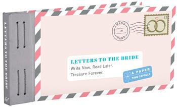 Letters To The Bride, A Paper Time Capsule - Lea Redmond