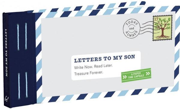 Letters To My Son, A Paper Time Capsule - Lea Redmond