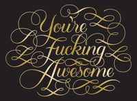 YOU'RE FUCKING AWESOME NOTECARDS 12 Notecard and Envelopes