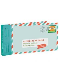 Letters To My Friend, A Paper Time Capsule - Lea Redmond