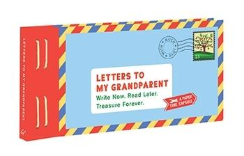 Letters To My Grandparent, A Paper Time Capsule - Lea Redmond